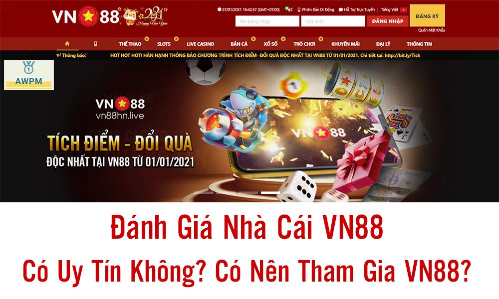 VN88 có uy tín không?