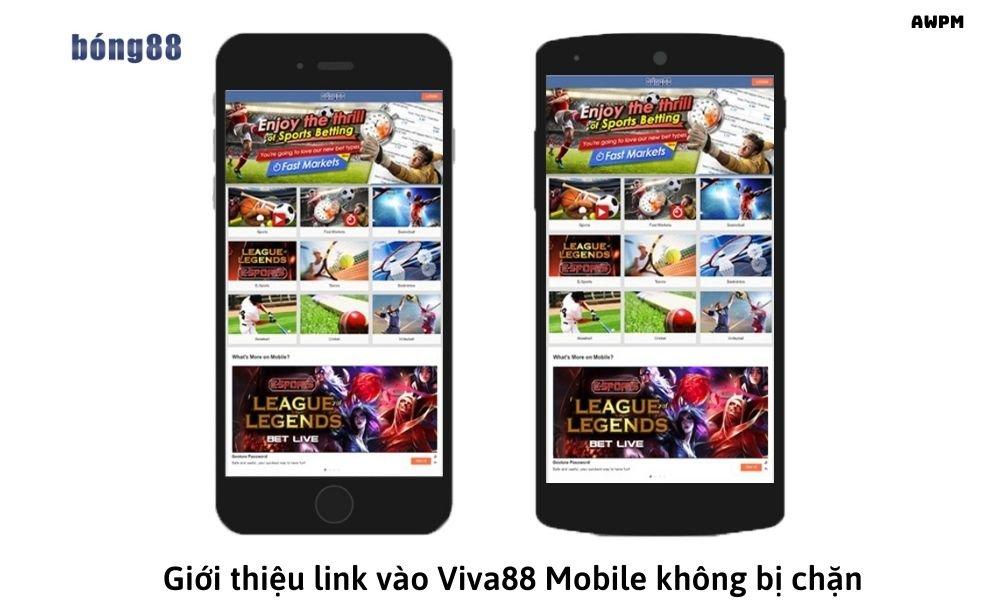 Giới thiệu link vào Viva88 Mobile không bị chặn