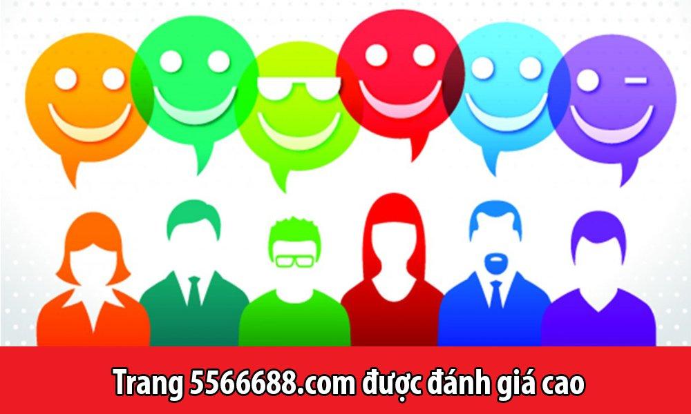 Trang 5566688.com được đánh giá cao